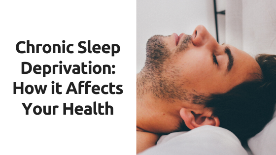 Chronic sleep deprivation: How it affects your helth?